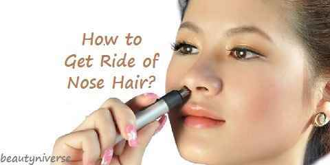 how to get rid of nose hair alternatives & different ways